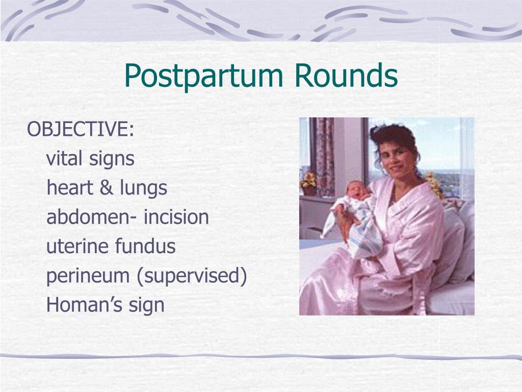 Postpartum Rounds