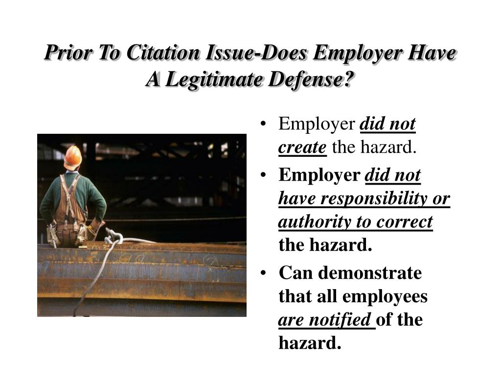 Prior To Citation Issue-Does Employer Have A Legitimate Defense?