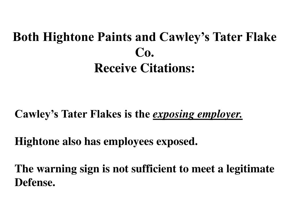 Both Hightone Paints and Cawley's Tater Flake Co.