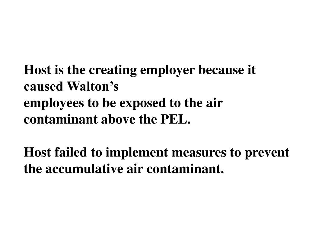 Host is the creating employer because it caused Walton's