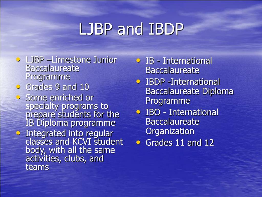 LJBP –Limestone Junior Baccalaureate Programme
