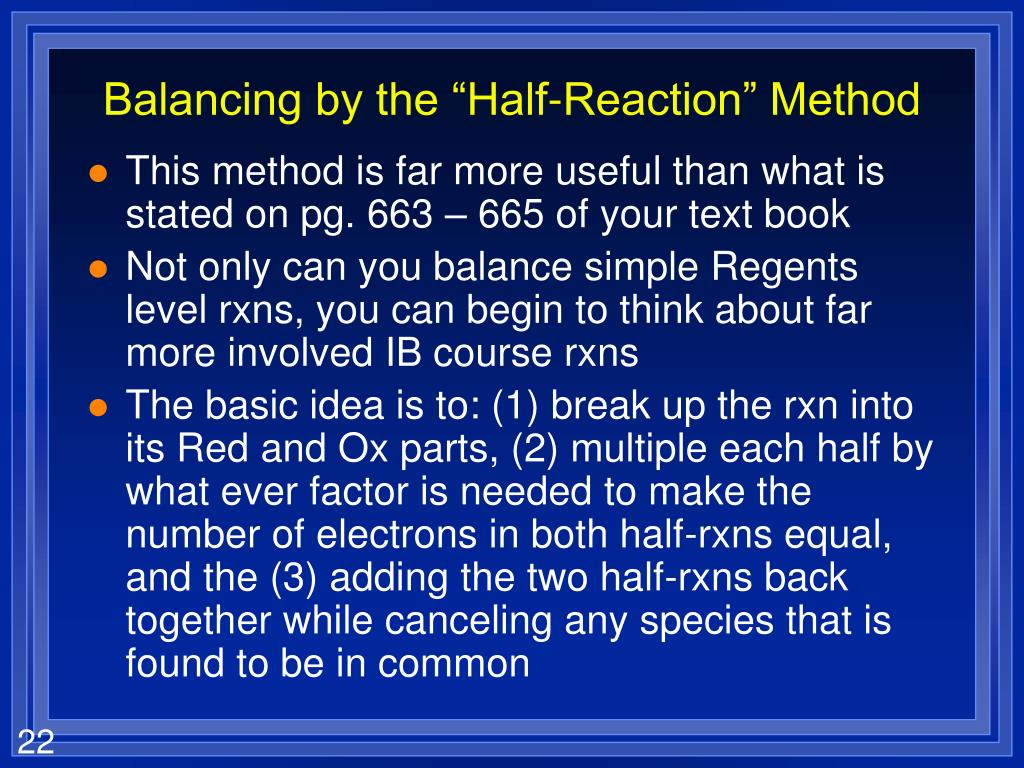 "Balancing by the ""Half-Reaction"" Method"