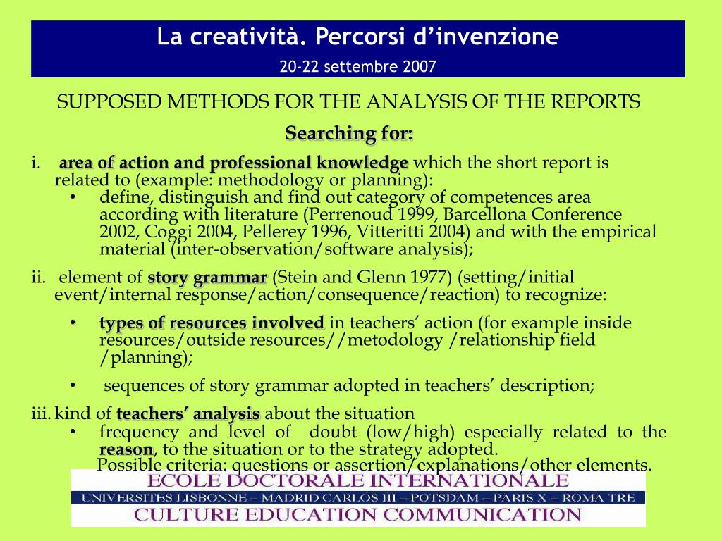 SUPPOSED METHODS FOR THE ANALYSIS OF THE REPORTS