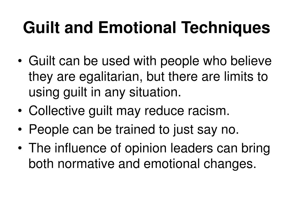 Guilt and Emotional Techniques