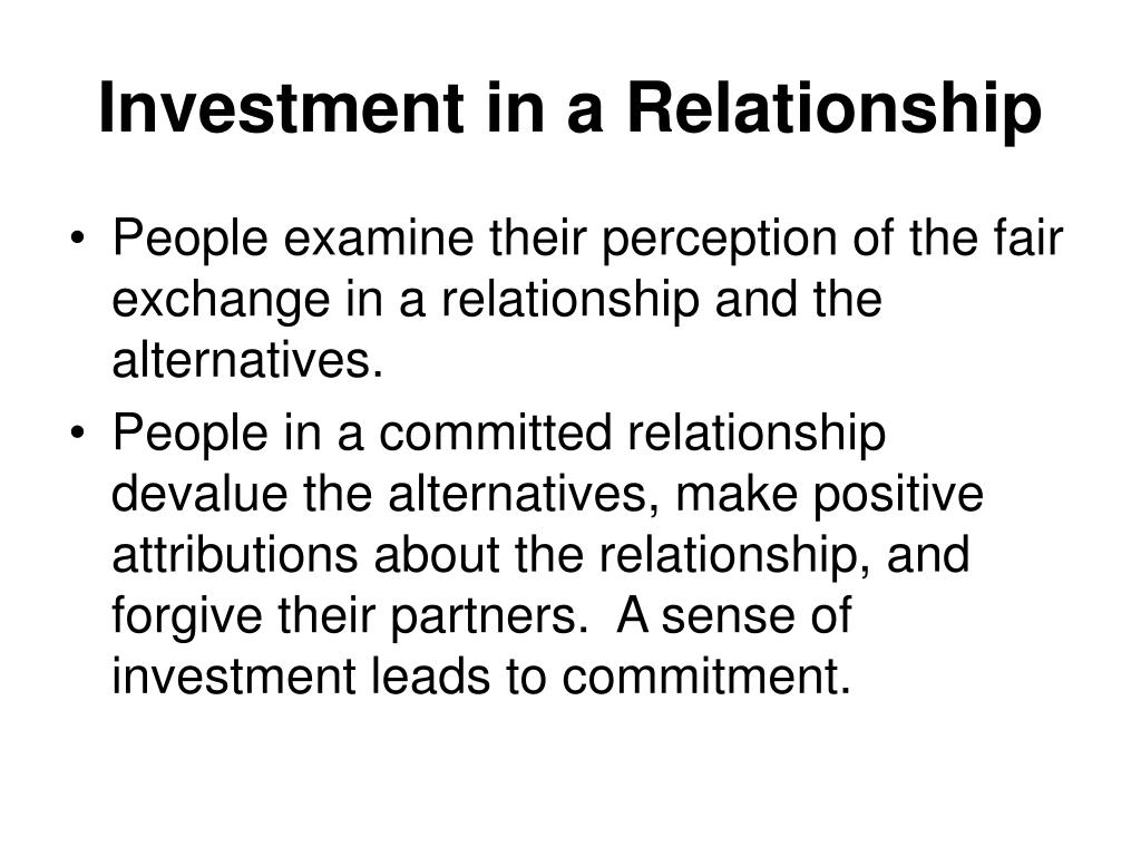 Investment in a Relationship