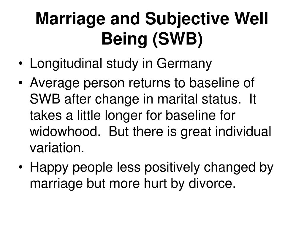 Marriage and Subjective Well Being (SWB)