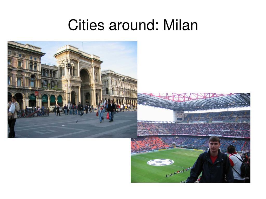 Cities around: Milan