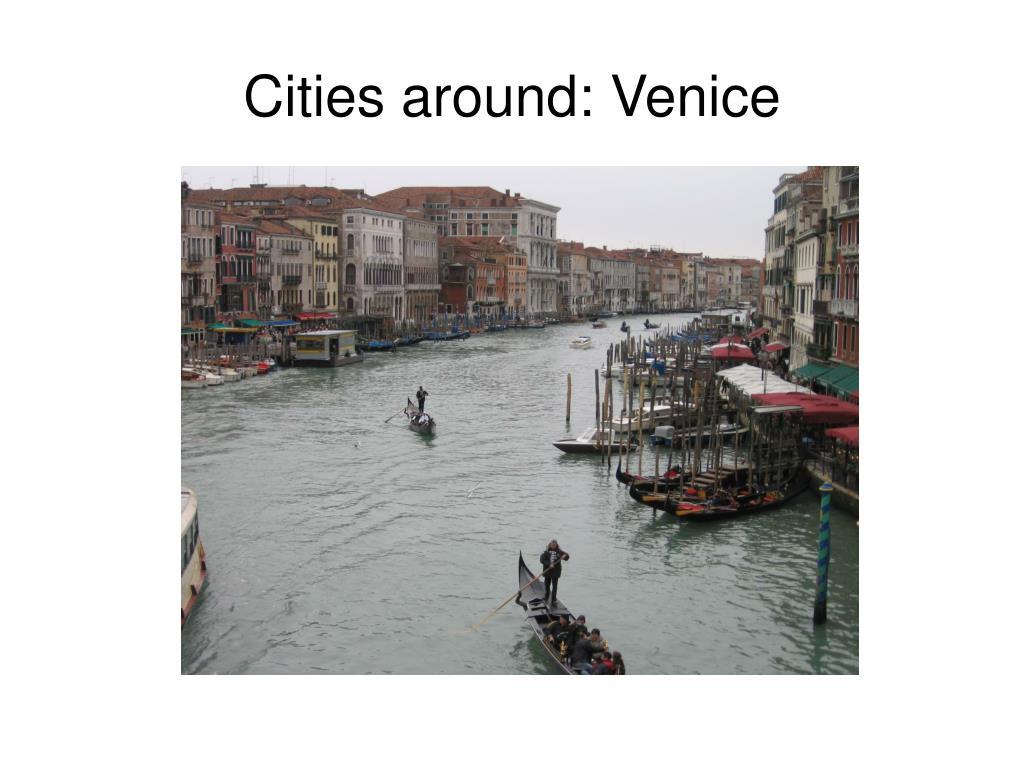 Cities around: Venice