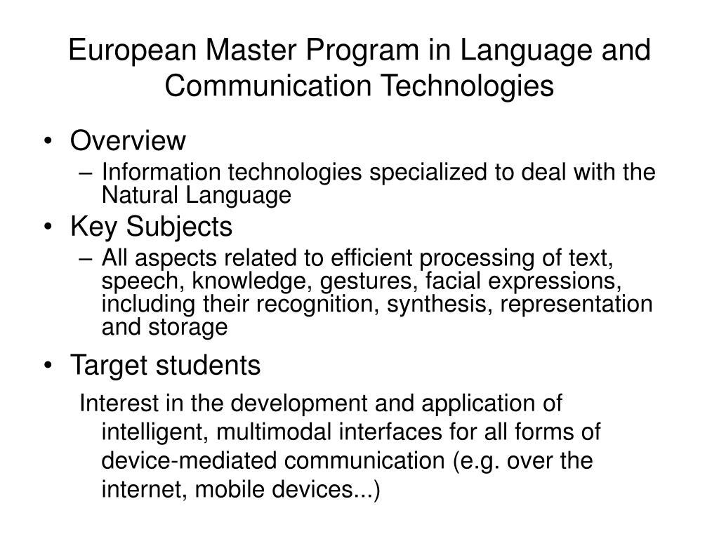 European Master Program in Language and Communication Technologies