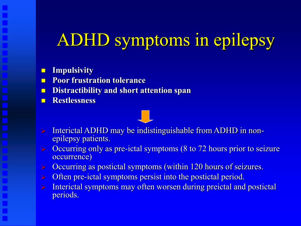 PPT - ADHD IN ADULTS WITH EPILEPSY PowerPoint Presentation ... Epilepsy Seizure Symptoms