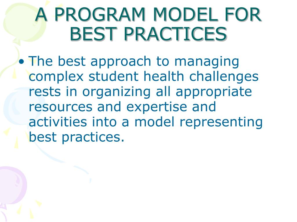 The best approach to managing complex student health challenges rests in organizing all appropriate resources and expertise and activities into a model representing best practices.