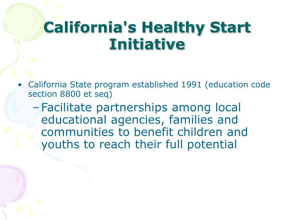 California State program established 1991 (education code section 8800 et seq)