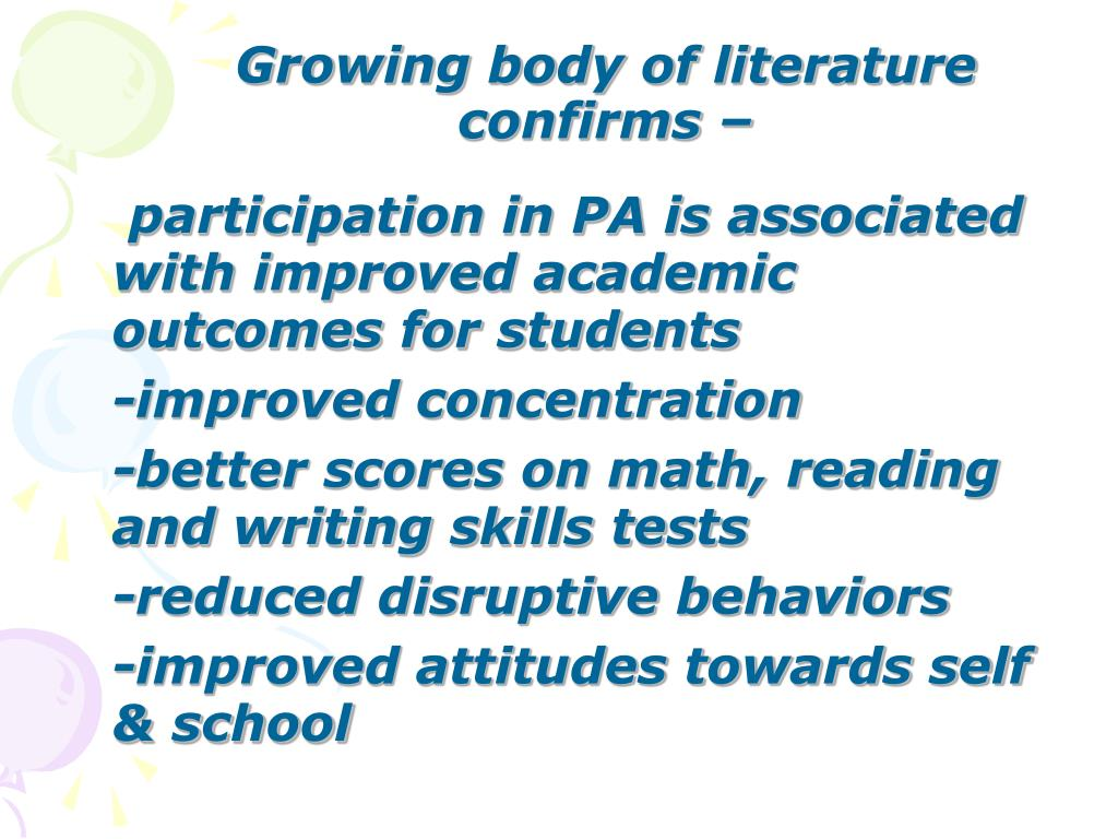 participation in PA is associated with improved academic outcomes for students