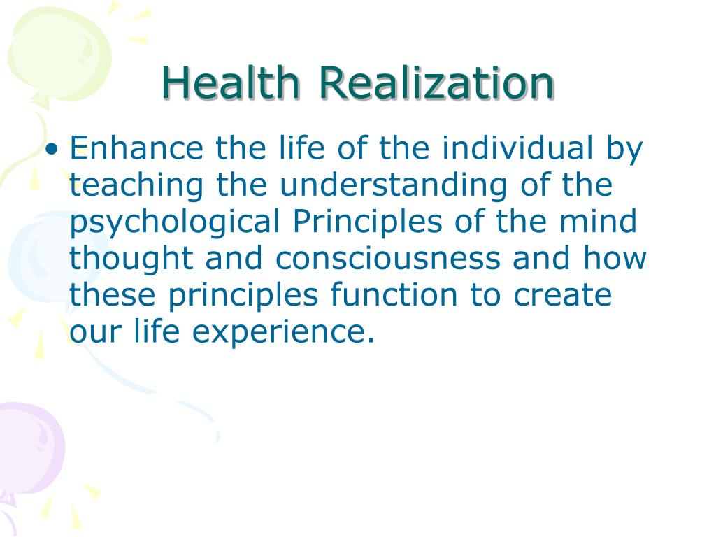 Enhance the life of the individual by teaching the understanding of the psychological Principles of the mind thought and consciousness and how these principles function to create our life experience.