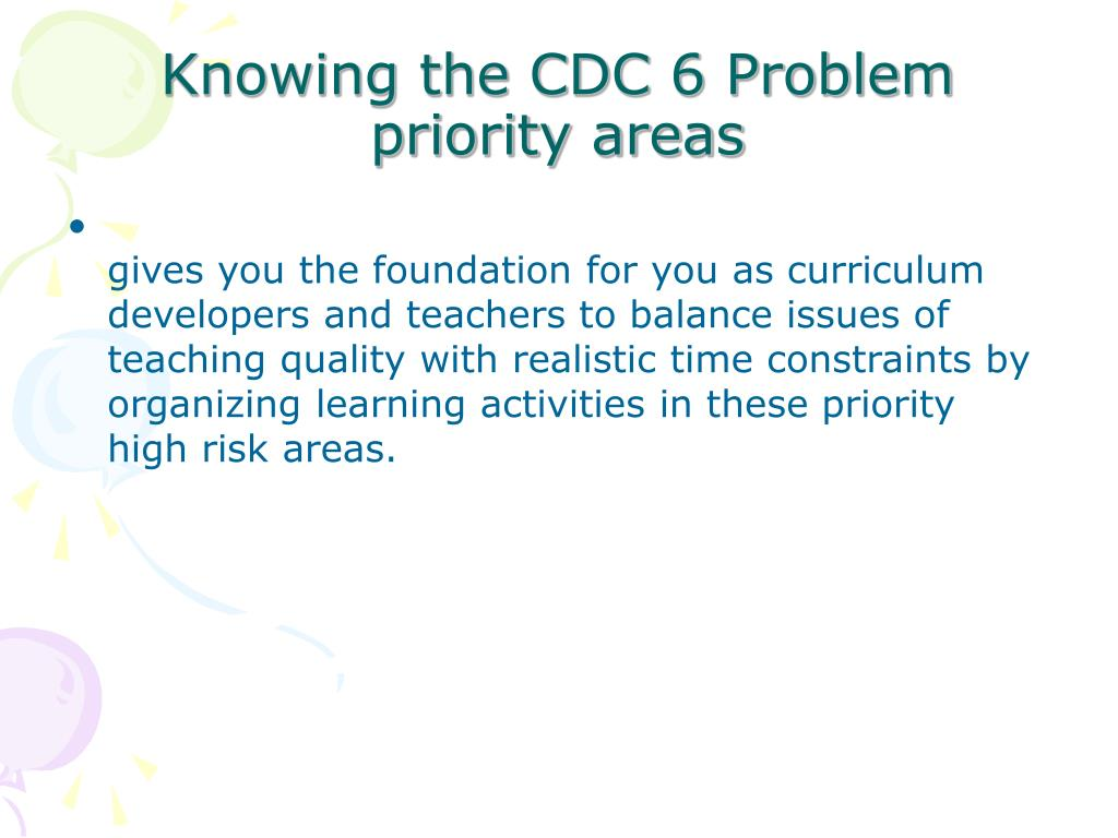 Knowing the CDC 6 Problem priority areas