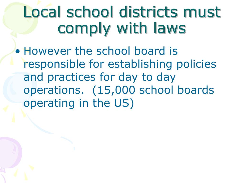 Local school districts must comply with laws