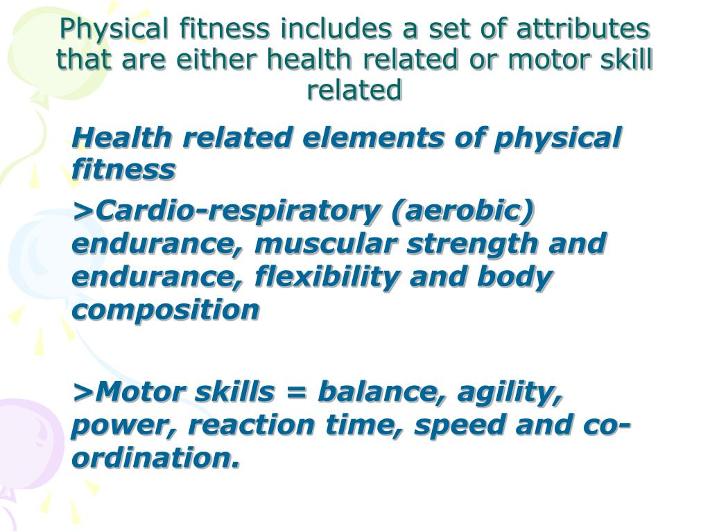 Health related elements of physical fitness