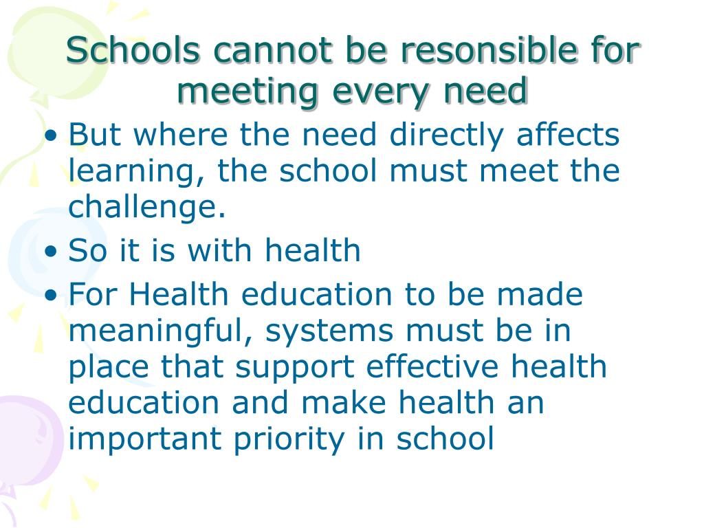 But where the need directly affects learning, the school must meet the challenge.