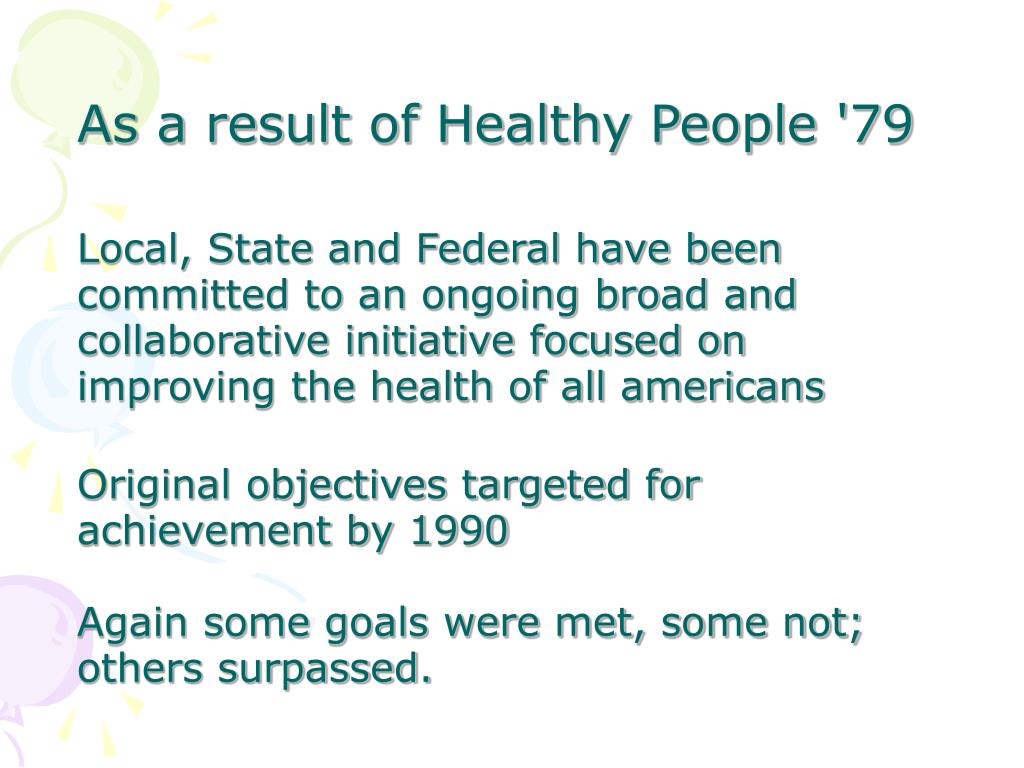 As a result of Healthy People '79
