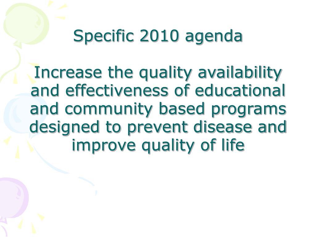 Specific 2010 agenda