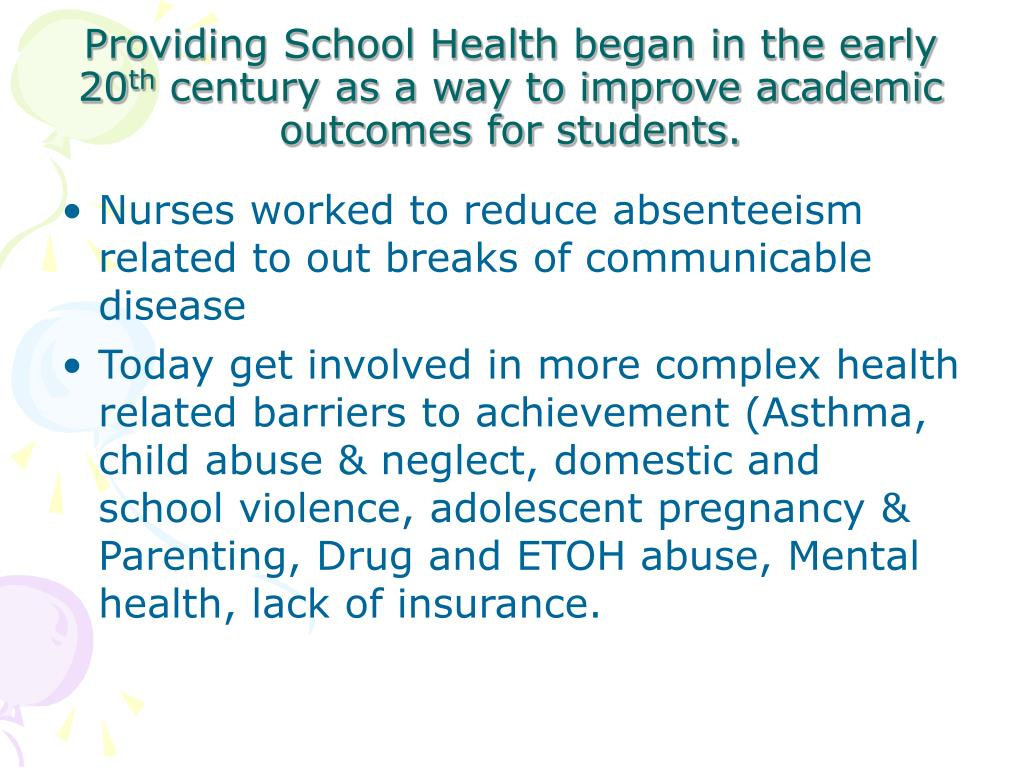 Providing School Health began in the early 20