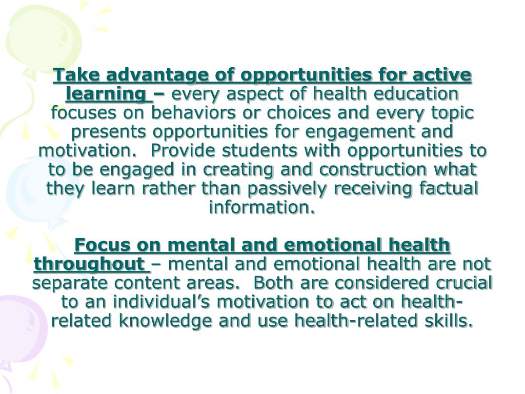 Take advantage of opportunities for active learning