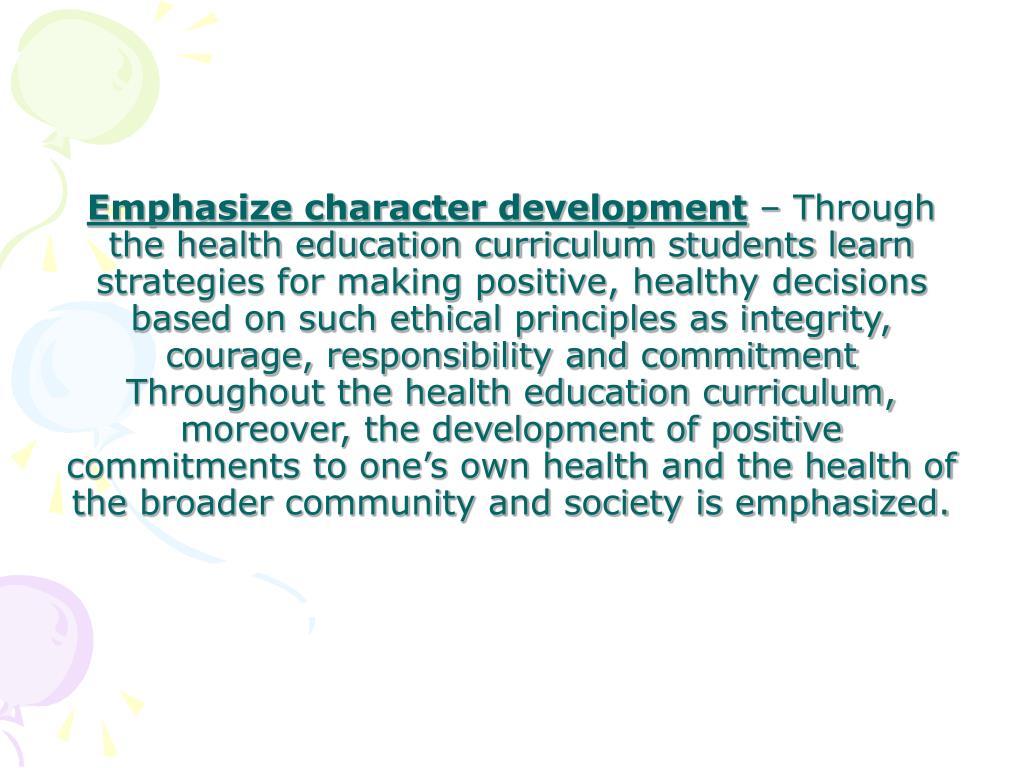 Emphasize character development