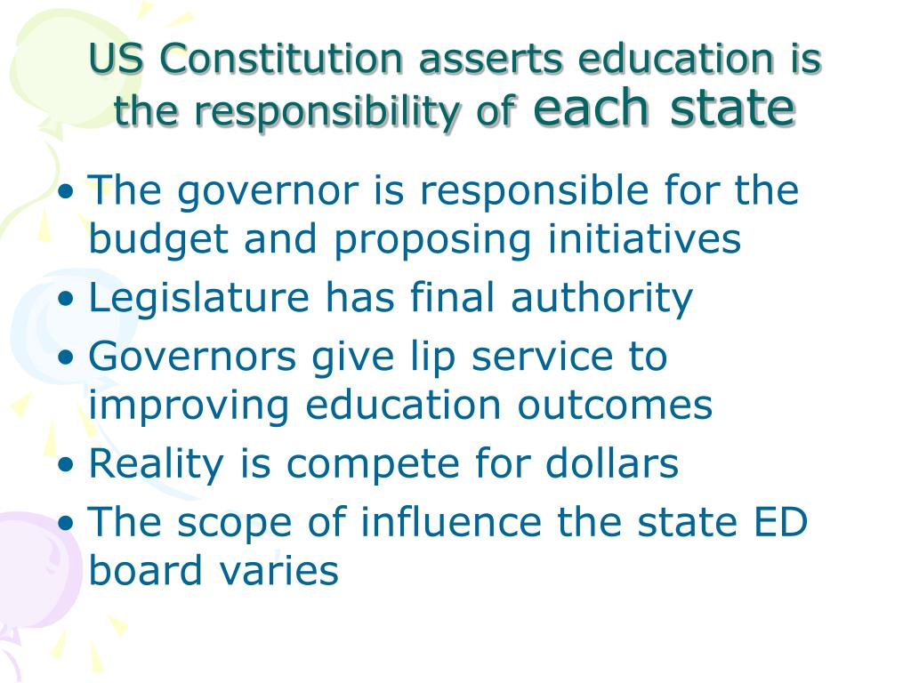 US Constitution asserts education is the responsibility of
