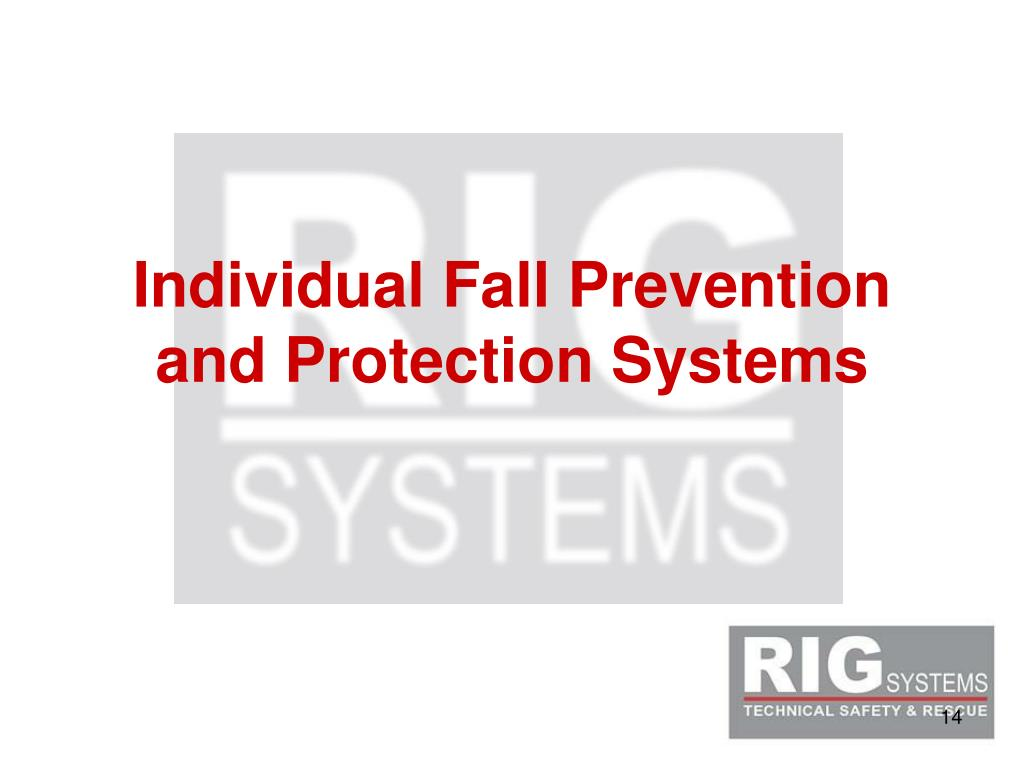 Individual Fall Prevention and Protection Systems