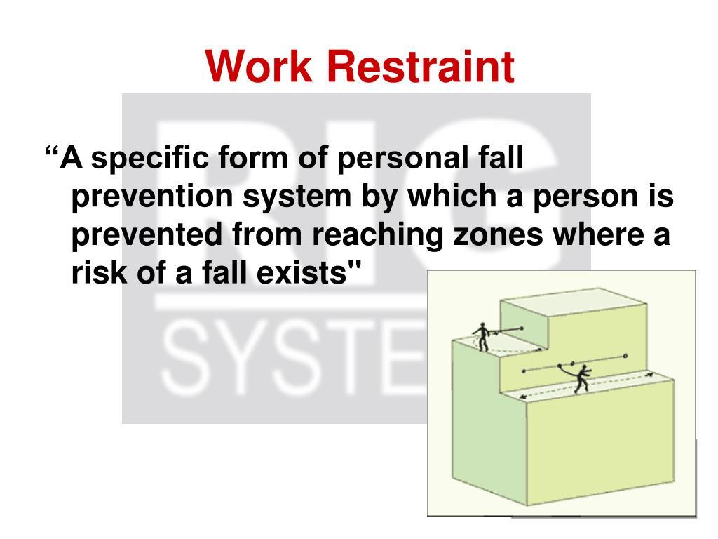 Work Restraint