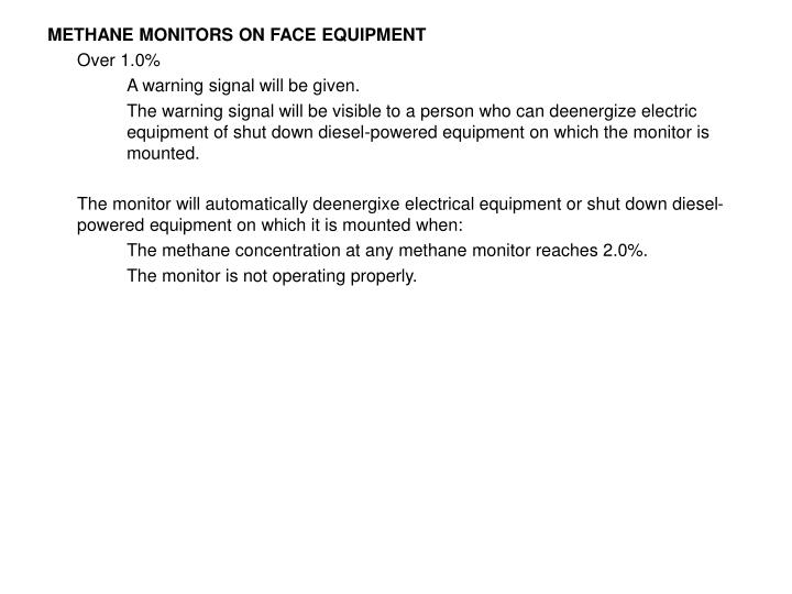 METHANE MONITORS ON FACE EQUIPMENT