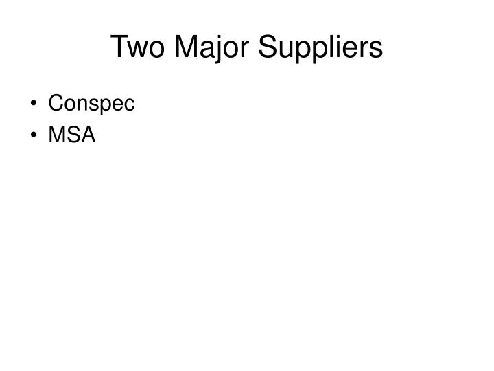 Two Major Suppliers