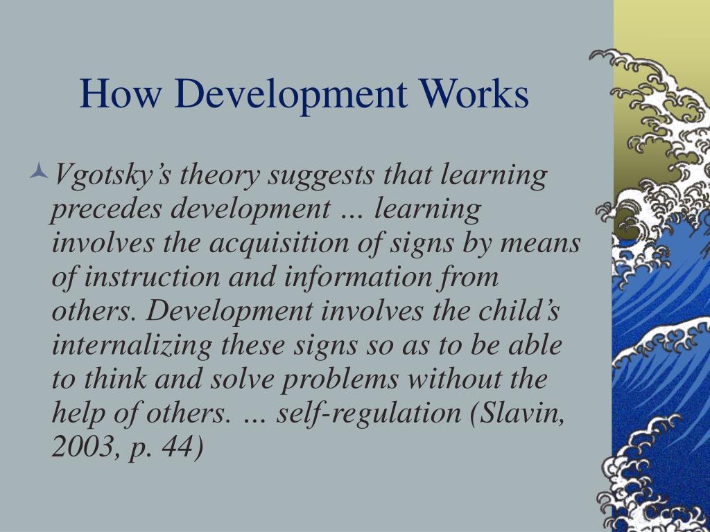 How Development Works