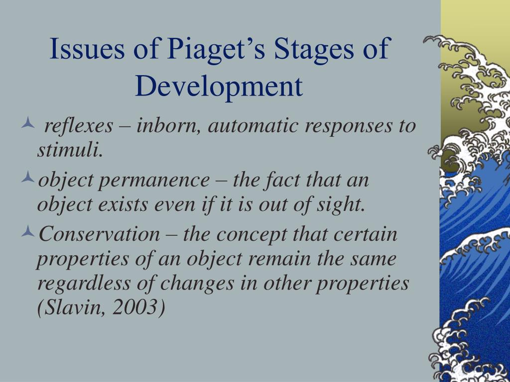 Issues of Piaget's Stages of Development