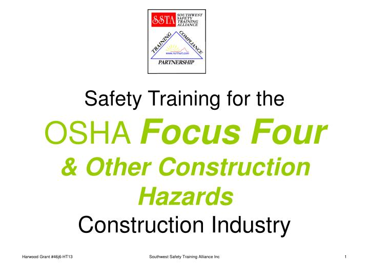 Safety training for the osha focus four other construction hazards construction industry