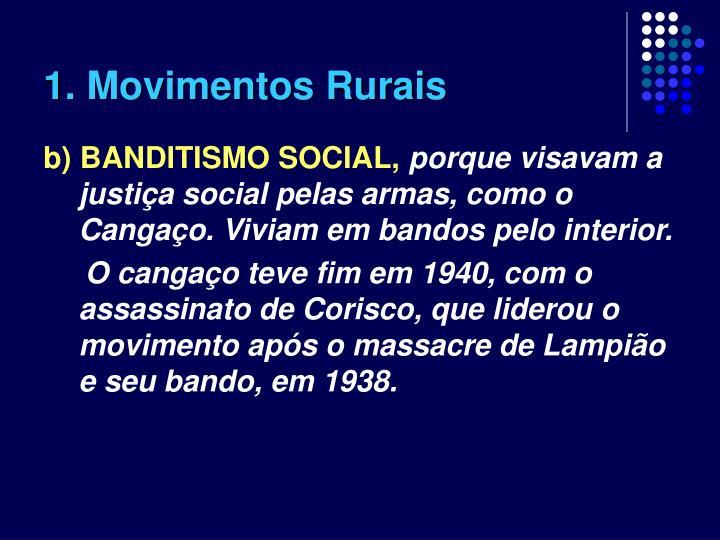 1. Movimentos Rurais