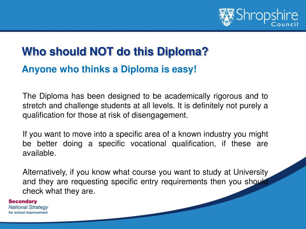 Who should NOT do this Diploma?