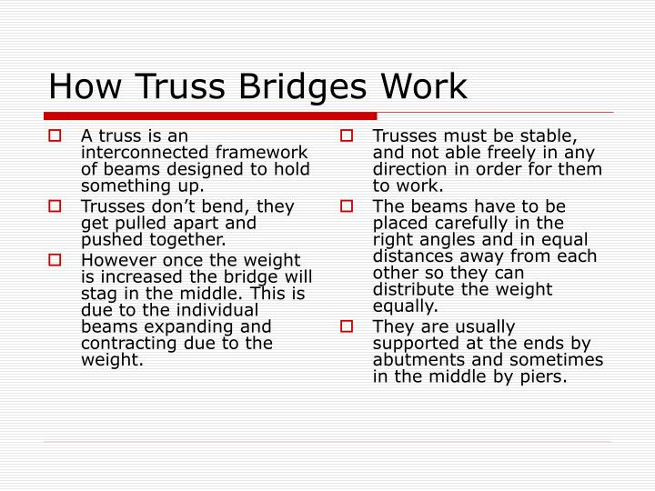 A truss is an interconnected framework of beams designed to hold something up.