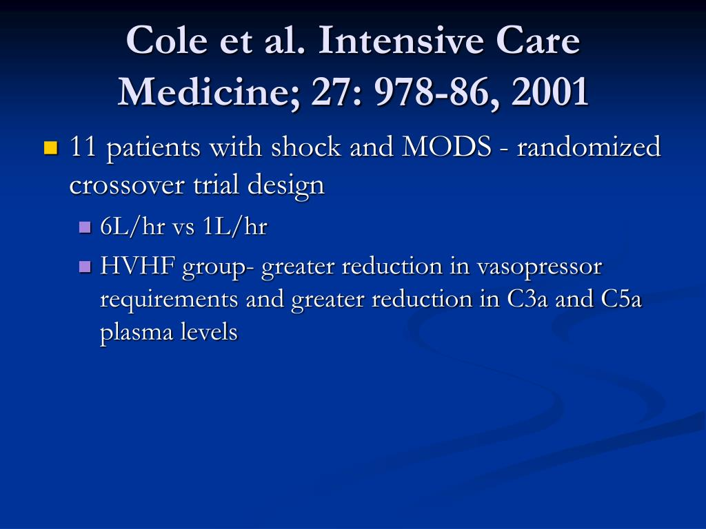 Cole et al. Intensive Care Medicine; 27: 978-86, 2001