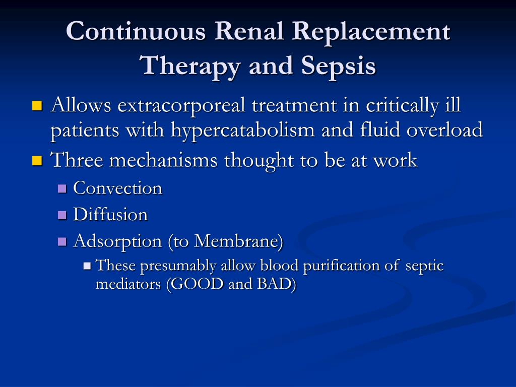 Continuous Renal Replacement Therapy and Sepsis