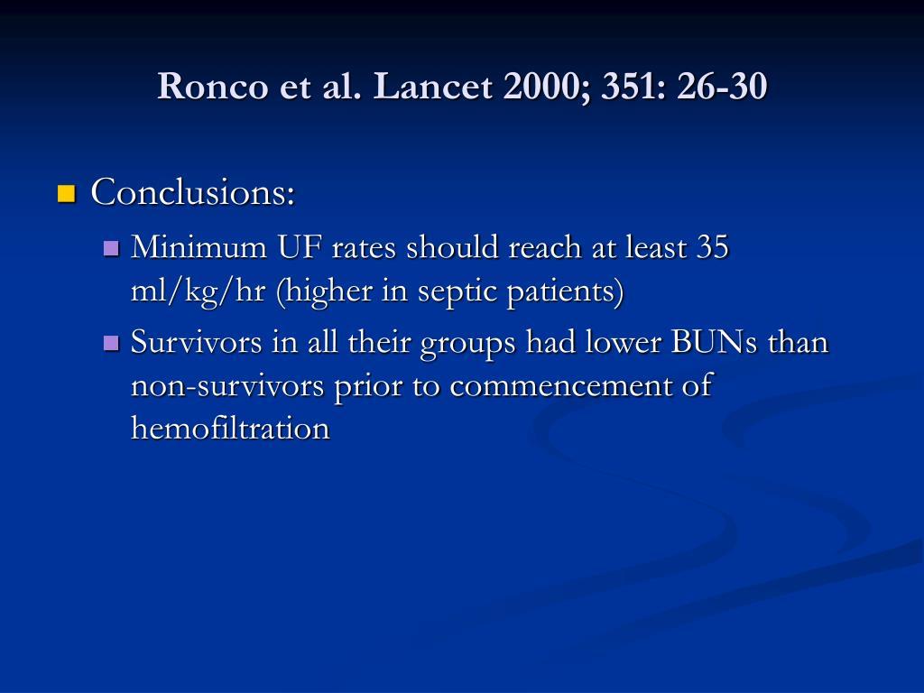 Ronco et al. Lancet 2000; 351: 26-30