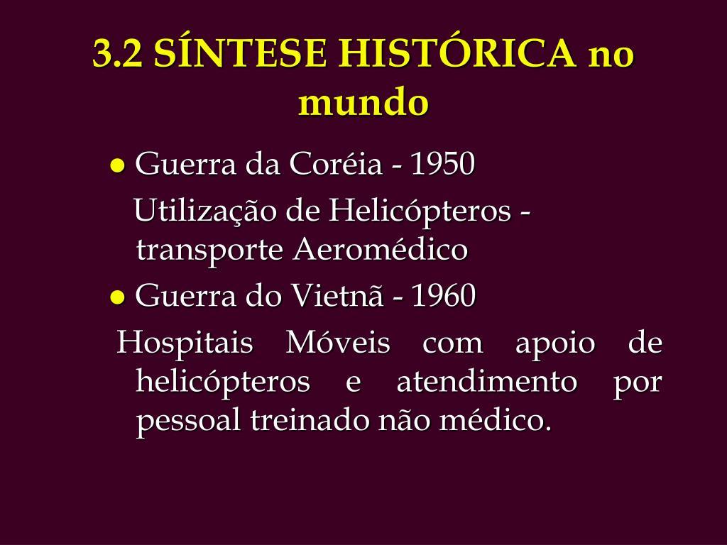 3.2 SÍNTESE HISTÓRICA no mundo