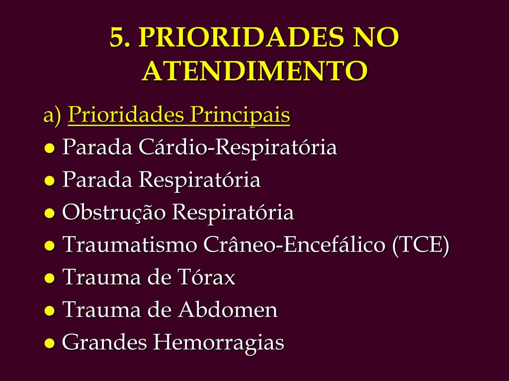 5. PRIORIDADES NO ATENDIMENTO