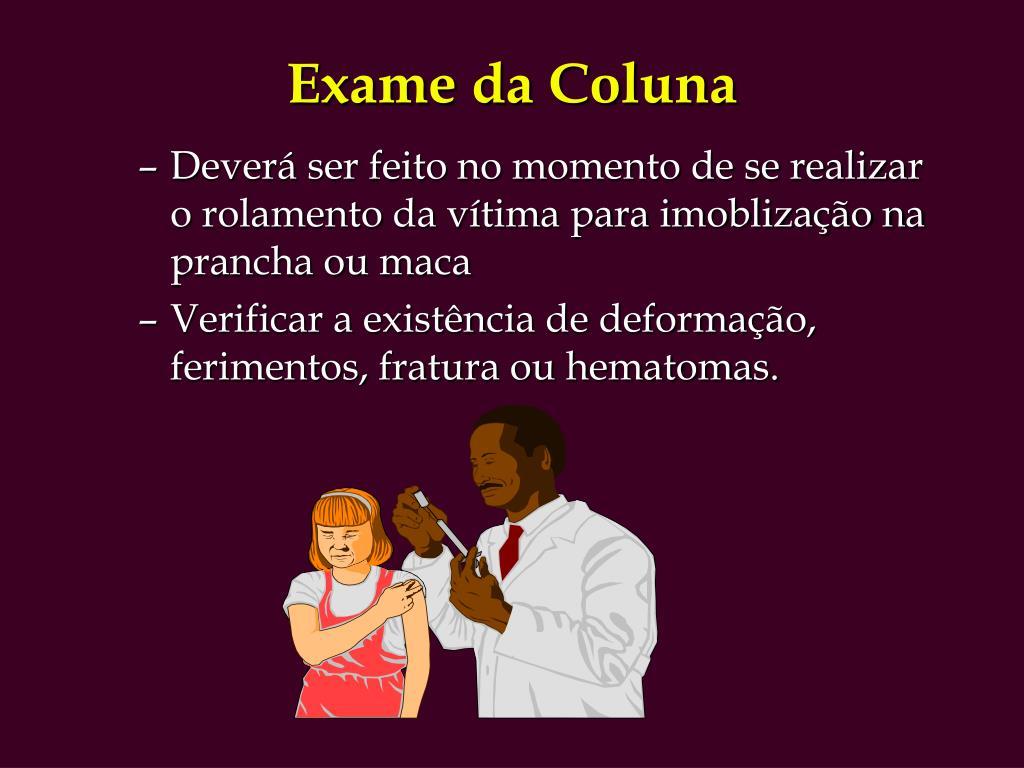 Exame da Coluna