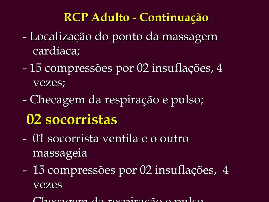 RCP Adulto - Continuação