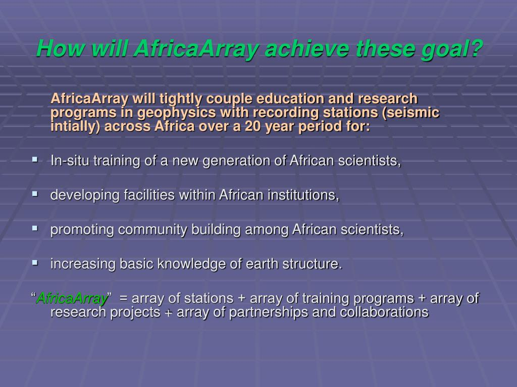 How will AfricaArray achieve these goal?
