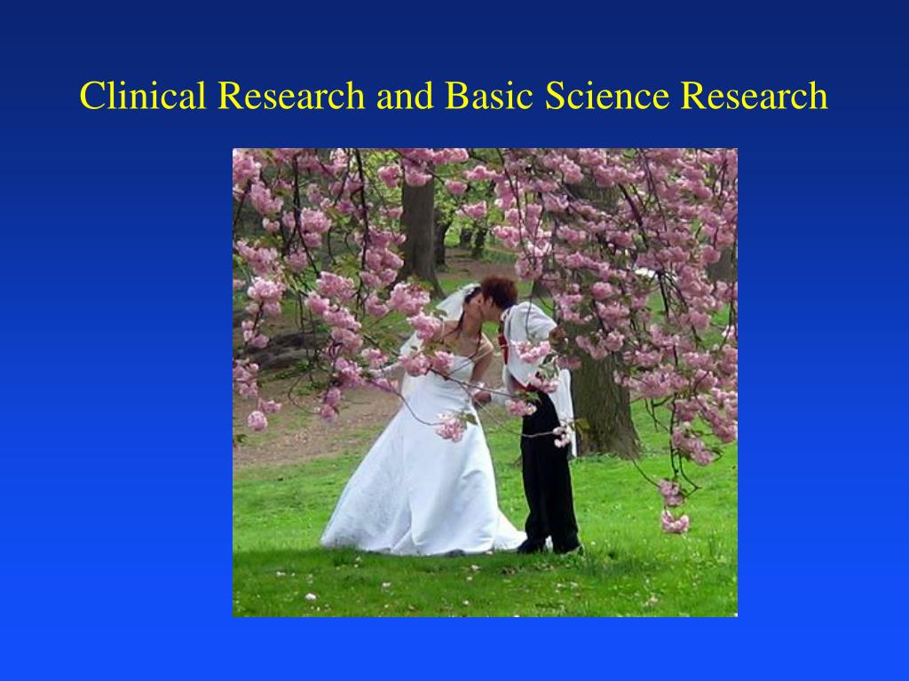 Clinical Research and Basic Science Research