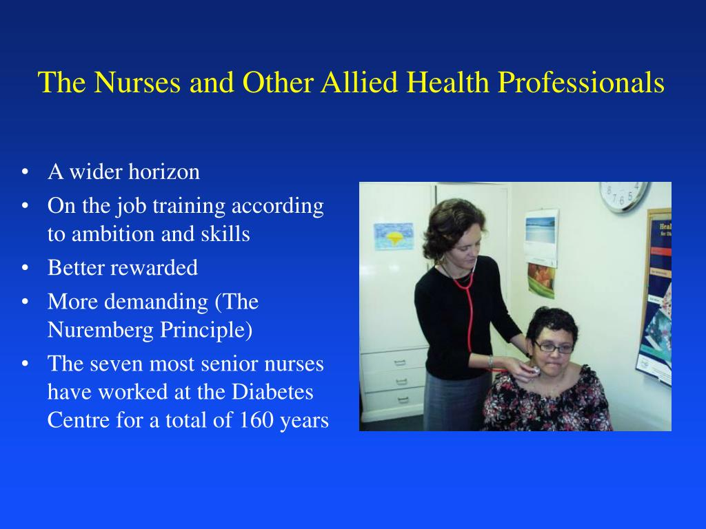 The Nurses and Other Allied Health Professionals