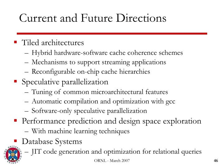 Current and Future Directions
