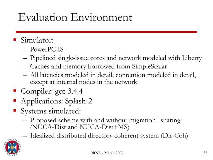 Evaluation Environment